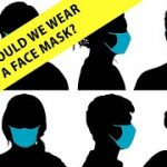 Should we wear a face mask? 6 Minute English